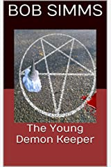 The Young Demon Keeper (Ess and Oz adventures Book 1) Kindle Edition
