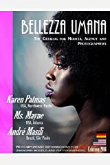 Bellezza Umana: The Catalog for Models, Agency and Photographers Edition 2016 (German Edition) Kindle Edition
