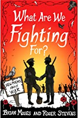 What Are We Fighting For? (Macmillan Poetry): New Poems About War Kindle Edition