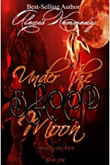 Under the Blood Moon (Hearts on Fire Book 1) Kindle Edition