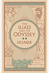 The Iliad and The Odyssey: (Barnes & Noble Collectible Classics: Omnibus Edition) (Barnes & Noble Leatherbound Classic Collection) Hardcover