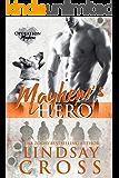 Mayhem's Hero: Operation Mayhem, Book 3