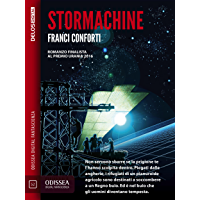 Stormachine (Odissea Digital Fantascienza)