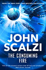 The Consuming Fire (The Interdependency) (English Edition)