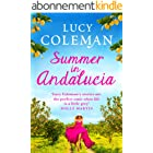 Summer in Andalucía: The perfect escapist, romantic read for 2021 (English Edition)