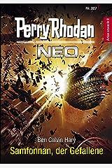 Perry Rhodan Neo 227: Samfonnan, der Gefallene: Staffel: Arkon erwacht Kindle Ausgabe