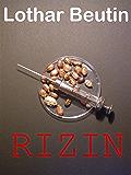 Rizin: Ein Wissenschaftskrimi