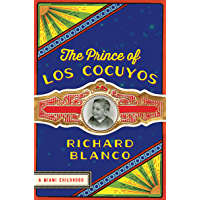 The Prince of los Cocuyos: A Miami Childhood (English Edition)