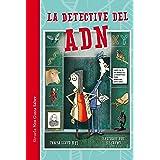 La detective del ADN: 29 (Las Tres Edades / Nos Gusta Saber)