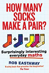 How Many Socks Make a Pair?: Surprisingly Interesting Everyday Maths Paperback