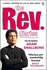 The Rev Diaries Kindle Edition