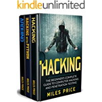 Hacking: 3 Books in 1: The Beginner's Complete Guide to Computer Hacking & The Complete Beginner's Guide to Learning…