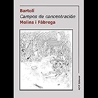 Campos de concentración: (1939-194...) (Spanish Edition)