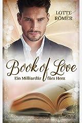 Book of Love - Ein Milliardär fürs Herz Kindle Ausgabe