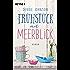 Frühstück mit Meerblick: Roman (Comfort Food Café-Reihe 1)