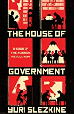 The House of Government – A Saga of the Russian Revolution