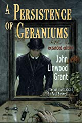 A Persistence of Geraniums and Other Worrying Tales Kindle Edition
