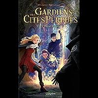 Gardiens des Cités perdues - tome 5 Projet Polaris