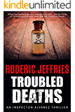 Troubled Deaths (An Inspector Alvarez Mystery Book 3) (English Edition)