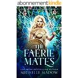 The Faerie Mates (Dark World: The Faerie Games Book 3) (English Edition)