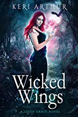 Wicked Wings (The Lizzie Grace Series Book 5) Kindle Edition