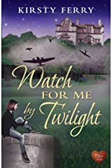 Watch for Me by Twilight (Choc Lit) (Hartsford Mysteries Book 3) Kindle Edition