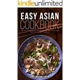 Easy Asian Cookbook: 200 Asian Recipes from Thailand, Korea, Japan, Indonesia, Vietnam, and the Philippines (Asian Cookbook,