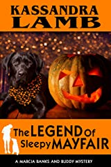 The Legend of Sleepy Mayfair: A Marcia Banks and Buddy Mystery (The Marcia Banks and Buddy Cozy Mysteries Book 6) Kindle Edition