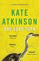 One Good Turn: (Jackson Brodie) (English Edition)