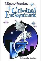 Criminal Enchantment: An Enchanted, Inc. Short Story Kindle Edition