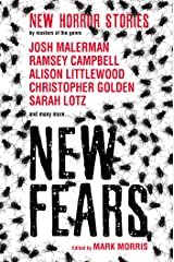 New Fears: New Horror Stories by Masters of the Genre Kindle Edition