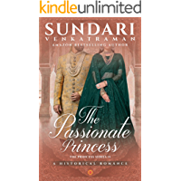 The Passionate Princess: A Historical Romance (The Princess Series Book 1)