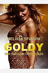 Goldy: Una Ragazza Complicata Formato Kindle