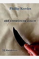 Der chinesische Dolch Kindle Ausgabe