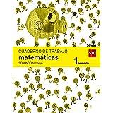 Cuaderno de matemáticas. 1 Primaria, 2 Trimestre. Savia - 9788467570366