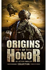Origins of Honor: An Action-Thriller Collection Kindle Edition
