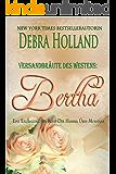 Versandbräute des Westens: Bertha: Eine Erzählung der Reihe Der Himmel über Montana