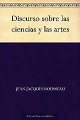 Discurso sobre las ciencias y las artes Versión Kindle