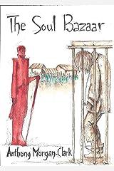 The Soul Bazaar Kindle Edition