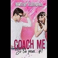 Coach me (Si tu peux... t. 1)