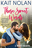 Those Sweet Words (The Misfit Inn Book 2) (English Edition)