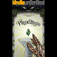 Il Predestinato (Il Guardiano Dorato Vol. 1)