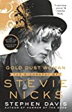 Gold Dust Woman: The Biography of Stevie Nicks