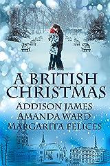 A British Christmas Kindle Edition