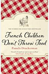 French Children Don't Throw Food Paperback