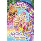 Barbie and the Secret Door: Magic Friends (Barbie) (Step into Reading Book 2)