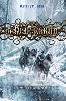 De Werthanknoop (De Nedergrim Book 3)