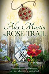 The Rose Trail Kindle Edition