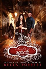 A Shade of Vampire 83: A Bender of Spirit Kindle Edition