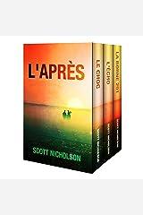L'Après Ensemble: tomes 1 à 3: L'Après : thriller post-apocalyptique tomes 1 à 3 Format Kindle